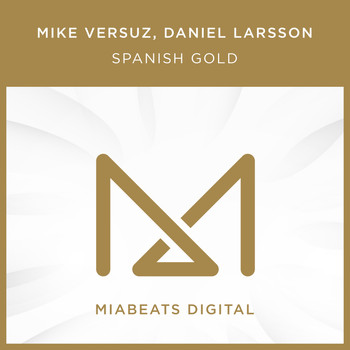 Mike Versuz - Spanish Gold