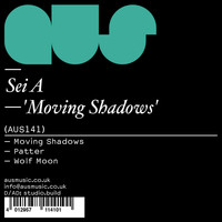 Sei A - Moving Shadows EP