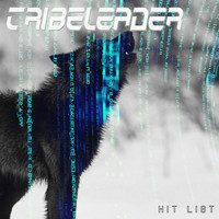 Tribeleader - Hit List