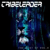 Tribeleader - The Best of, Vol. 8