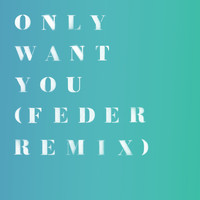 RITA ORA - Only Want You (Feder Remix)