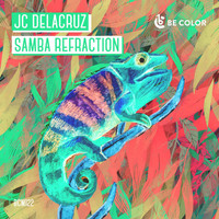 JC Delacruz - Samba Refraction
