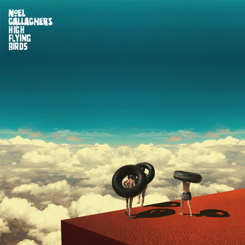 Noel Gallagher's High Flying Birds - Wait And Return