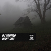 DJ Vantigo - Night City
