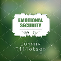 Johnny Tillotson - Emotional Security