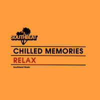 Chilled Memories - Relax