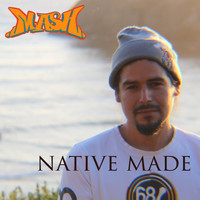 Mash - Native Made (Explicit)