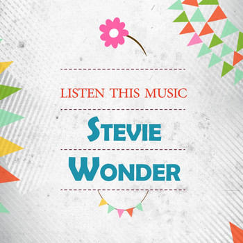 Stevie Wonder - Listen This Music