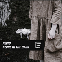 Neoid - Alone In The Dark