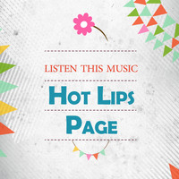 Hot Lips Page - Listen This Music