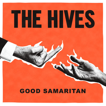 The Hives - Good Samaritan