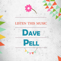 Dave Pell - Listen This Music