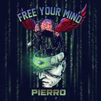 Pierro - Free Your Mind