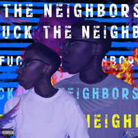Kota - Fck The Neighbors (Explicit)