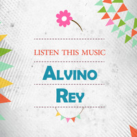 Alvino Rey - Listen This Music