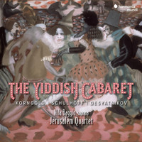 Jerusalem Quartet and Hila Baggio - The Yiddish Cabaret