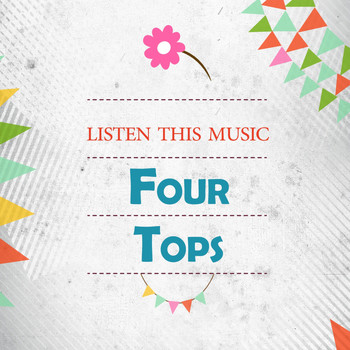Four Tops - Listen This Music