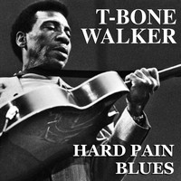 T-Bone Walker - Hard Pain Blues