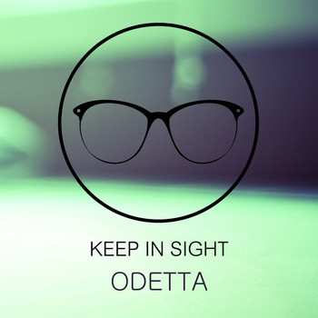 Odetta - Keep In Sight