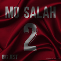 Big Jest - Mo Salah 2 (Explicit)