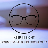 Count Basie & His Orchestra - Keep In Sight