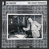 Saltwater - The Legacy (Remixes)