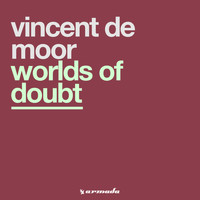 Vincent De Moor - Worlds Of Doubt