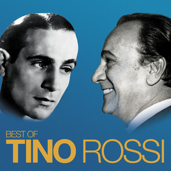 Tino Rossi - Best Of (Remasterisé en 2018)