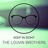 The Louvin Brothers - Keep In Sight