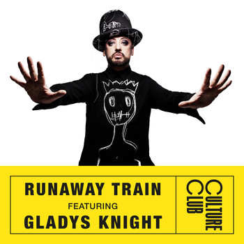 Boy George & Culture Club - Runaway Train (feat. Gladys Knight)