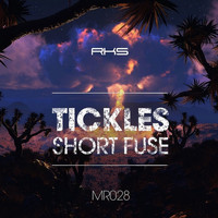 Tickles - Short Fuse