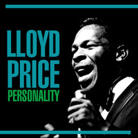 Lloyd Price - Personality