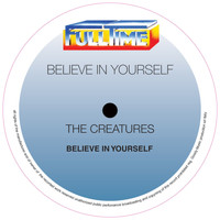 The Creatures - Believe in Yourself (Remix)
