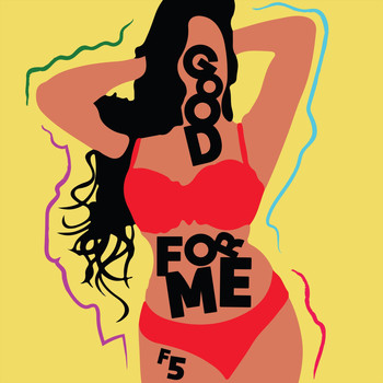 F5 - Good for Me (feat. Thelonius)