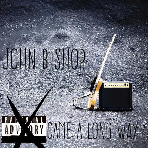 John Bishop MP3 Track Came a Long Way (Explicit)