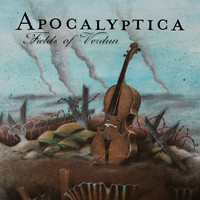 Apocalyptica - Fields of Verdun