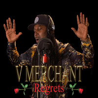 V Merchant - Regrets