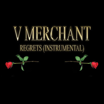 V Merchant - Regrets (Instrumental)
