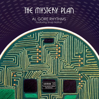The Mystery Plan - Al Gore Rhythms (feat. Snap Nation)