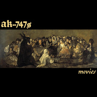 AK-747s - Movies (Explicit)