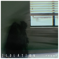 Regal - Isolation