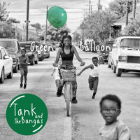 Tank and The Bangas - Green Balloon (Explicit)