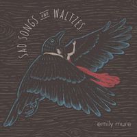 Emily Mure - Sad Songs and Waltzes