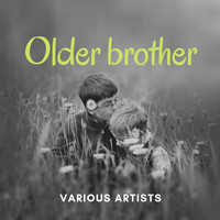 Various Artist - Older Brother