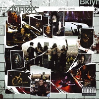 Anthrax - Alive 2 (Explicit)