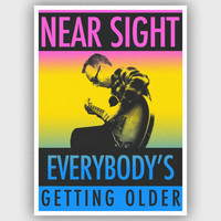 Near Sight - Everybody's Getting Older (Explicit)
