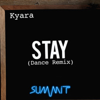 Kyara - Stay (Dance Remix)