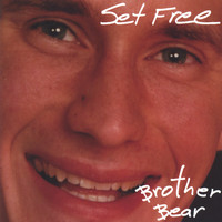 Brother Bear - Set Free