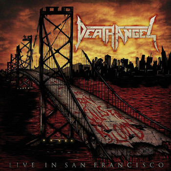 DEATH ANGEL - A Trashumentary & the Bay Calls for Blood (Live in San Francisco)