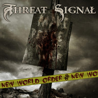Threat Signal - New World Order